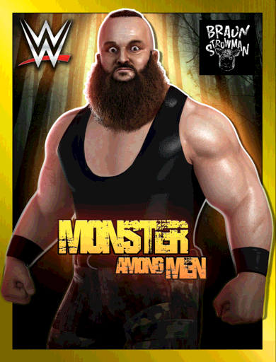 Braun Strowman 'Monster Among Men'