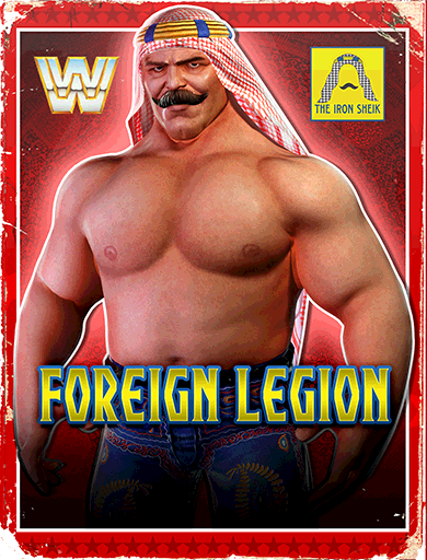 The Iron Sheik 'Foreign Legion'