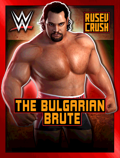 Rusev 'The Bulgarian Brute'