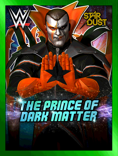 Stardust 'The Prince of Dark Matter'