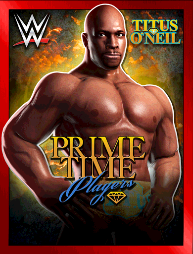 Titus O'Neil 'Prime Time Players' Poster